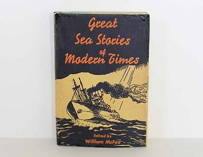 GREAT SEA STORIES OF MODERN TIMES William McFee 1953 Inscribed and Signed