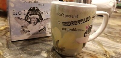 Don't pretend to understand my problems HOLY CRAP MUG Erin Smith