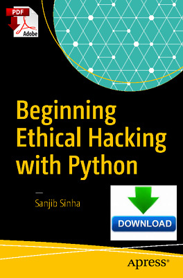 Beginning Ethical Hacking with Python, read on PC, PHONE or TABLET, PDF Download