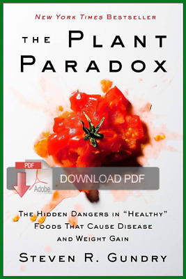 The Plant Paradox : The Hidden Dangers in Healthy Foods 🌟OFFICIAL / PDF🌟