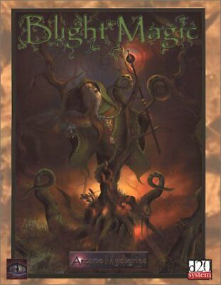 BLIGHT MAGIC: AN ARCANE MYSTERIES SOURCEBOOK (D20 FANTASY By Mystic Eye Mint