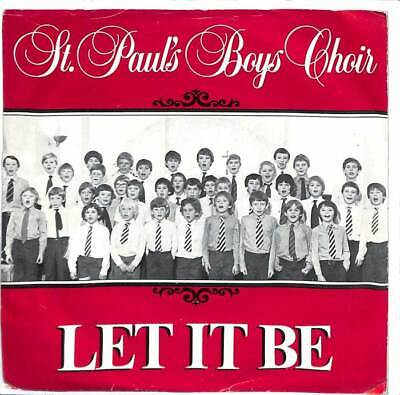 "St. Paul's Boys Choir - Let It Be - 7"" Record Single"