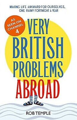 Very British Problems Abroad - New Book Temple, Rob