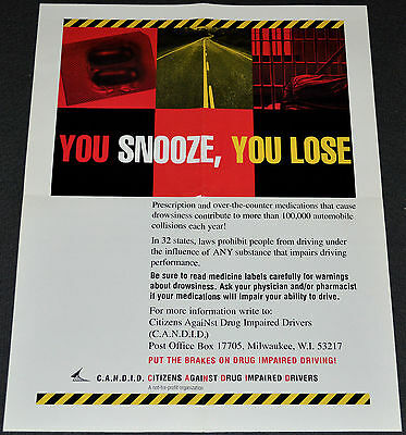 YOU SNOOZE, YOU LOSE 1980's ORIGINAL 17x22 POLICE/DUI/PRESCRIPTION PILLS POSTER!