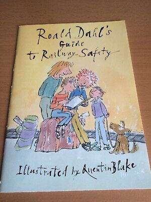 Roald Dahl's Guide To Railway Safety - 1st/1st 1991, Illustrated Quentin Blake