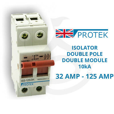 PROTEK Two Pole Double Module Isolator Mains Switch 10kA 32A 63A 100A 125A