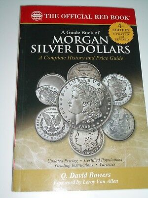 Guide Book of Morgan Silver Dollars 4th ed. Official Red Book Series Bowers Coin