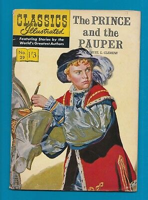 Classics Illustrated Comic Book # 29 The Prince & the Pauper  #710