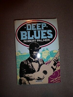 Deep Blues by Robert Palmer published in 1982 by Papermac - Paperback