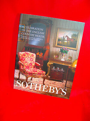 Sotheby's New York Auction Catalogue 7455 Celebrating The English Country House