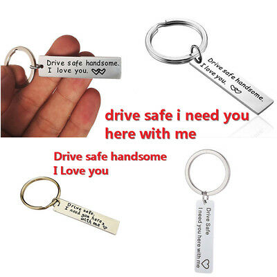 Drive Safe Handsome I Love You Keychain Stainless Steel Neutral Key Ring Gift US