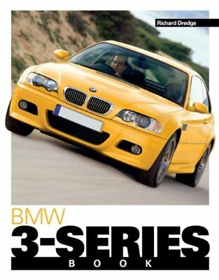BMW 3-SERIES BOOK (YOU & YOUR) By Richard Dredge **BRAND NEW**