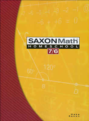 Saxon Math 7/6: Homeschool Edition Student Text