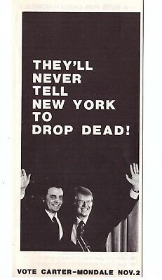 1976 Jimmy Carter Campaign Flier NYC FORD TO NY DROP DEAD COATTAIL SLATE