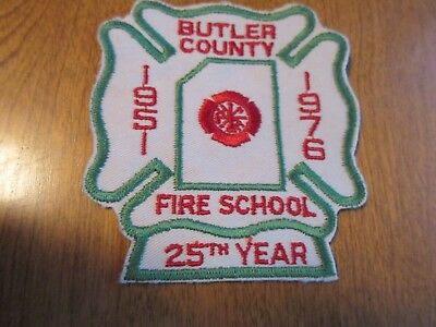 1976 BUTLER COUNTY FIRE SCHOOL 25th year patch badge firemen 4 1/2 inches