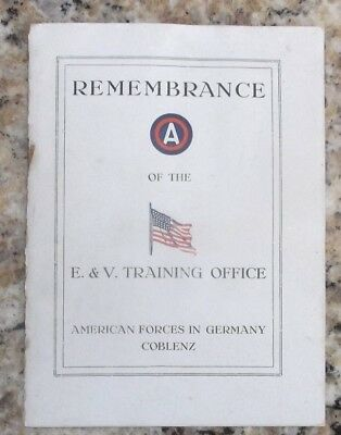 REMEMBRANCE Of The E & V Training Office A. F.G., Coblenz, Germany 1922 Booklet
