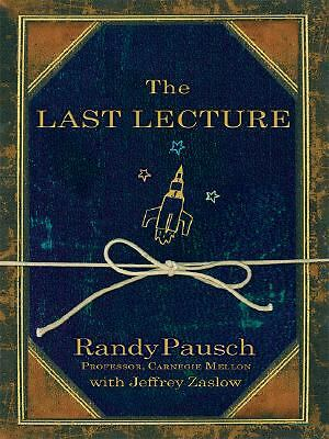 The Last Lecture by Randy Pausch (2008, Hardcover, Large Type)