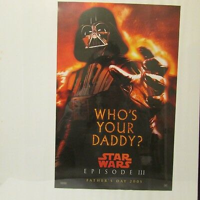 Star Wars Darth Vader Who's Your Daddy 2005 Movie Poster