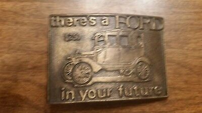 Ford Model T Brass Belt Buckle There's a Ford In Your Future