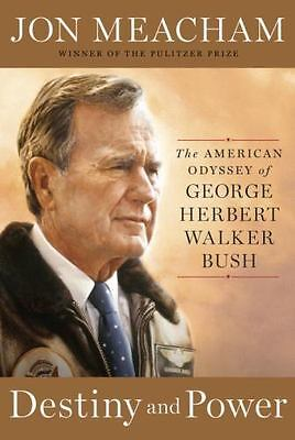 Destiny and Power American Odyssey George H. W. Bush Hardcover Brand New Book