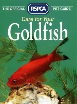 The Official RSPCA Pet Guide - Care for your Goldfish - Good Book RSPCA