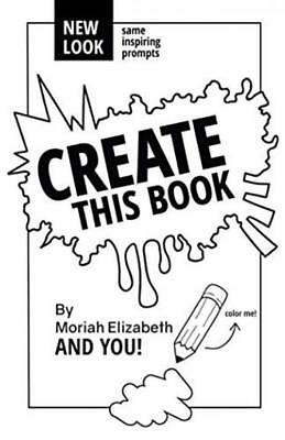 Create This Book Moriah Elizabeth's And You Volume New Look