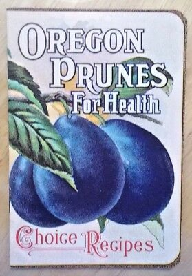 1909 Oregon Prunes For Health Little Booklet Choice Recipes Williamette Valley