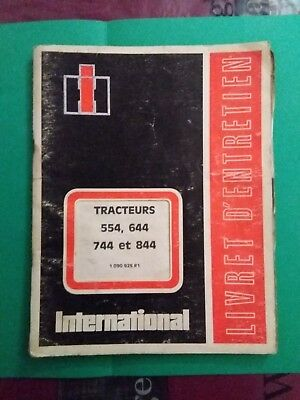Catalogue Livret D'utilisation Tracteur Ih International 554/644/744/844