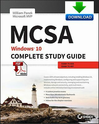 MCSA - Windows 10 Complete Study Guide 70-698 and 70-697 - Fast PDF DOWNLOAD