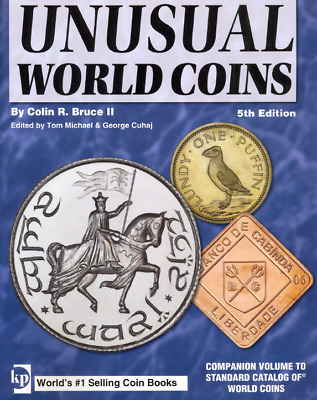 KRAUSE 2007 Standard Catalog of Unusual World Coins and Price Guide 5th Ed PDF