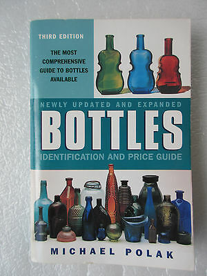 Bottles : Identification and Price Guide by Michael Polak Signed Autographed VG
