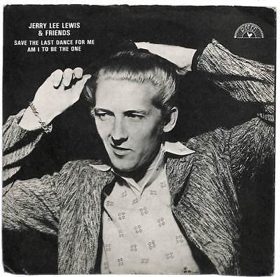 """Jerry Lee Lewis - Save The Last Dance For Me - 7"""" Record Single"""