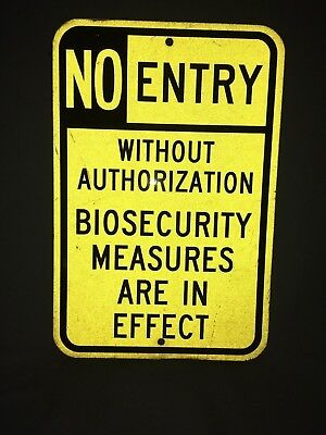 No Entry Sign Aluminum Restricted Access, Reflective 18 x 12 in. BIOSECURITY.