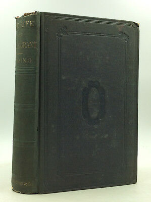 THE LIFE OF ULYSSES S. GRANT by Henry C. Deming - 1863 - Civil War general
