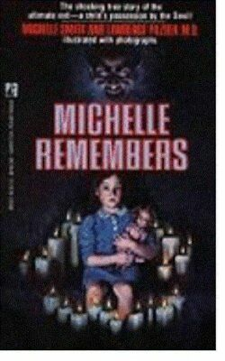 MICHELLE REMEMBERS By Lawrence Pazder *Excellent Condition*