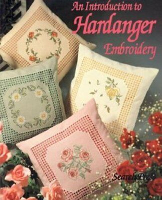 INTRODUCTION TO HARDANGER EMBROIDERY By Search Press **Mint Condition**