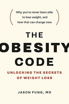 The Obesity Code : Unlocking the Secrets of Weight Loss by Jason Fung E-Book PDF
