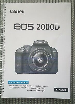 Canon Eos 2000D Camera Full Colour Printed User Manual Guide Handbook 326 Pages