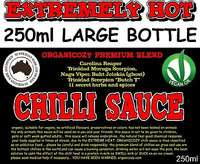 HOT CHILLI SAUCE. FREE DELIVERY... 250 ml EXTREMELY HOT... AUSSIE GROWN
