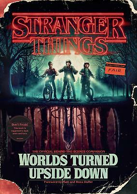 Stranger Things: Worlds Turned Upside Down: The Official Behind-the-Scenes [PDF]