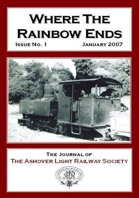 The Ashover Light Railway Society - Quarterly Journal - Back Issues nos 1 to 45