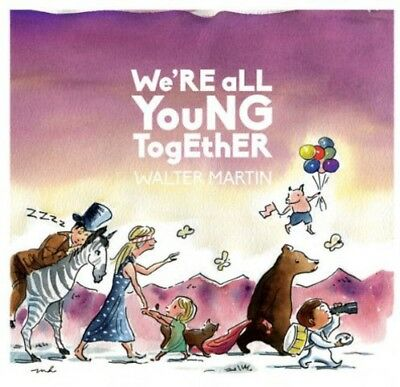 Walter Martin - We'Re All Young Together 887158740541 (CD Used Like New)