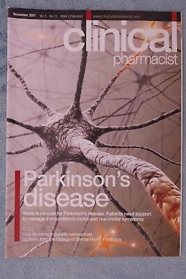 Clinical Pharmacist Magazine, Vol.3, No.11, December 2011, Parkinson's Disease