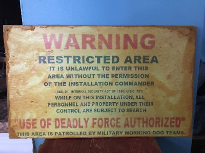 "Vtg Wood ""Warning Restricted Area"" Sign Military Army Air Force Gift ManCave"