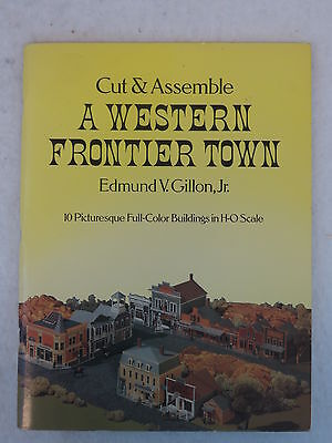 Gillon  A WESTERN FRONTIER TOWN Cut & Assemble  1979 Dover, NY 1stEd