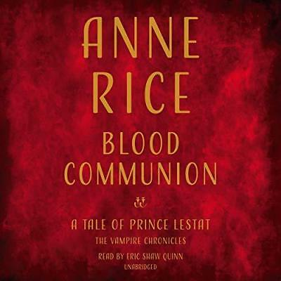 Blood Communion: By Anne Rice  - Audiobook