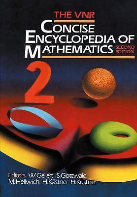 VNR Concise Encyclopedia of Mathematics [Second Edition]