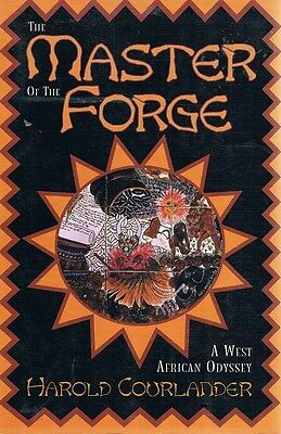 The Master Of The Forge by Courlander Harold - Book - Paperback