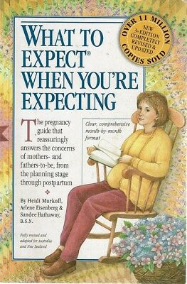 What To Expect When You're Expecting by Murkoff Heidi - Book