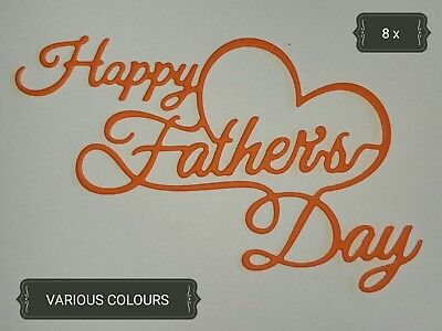 Happy Father's Day Paper Die Cuts x 8 Scrapbooking Card Topper Embellishment